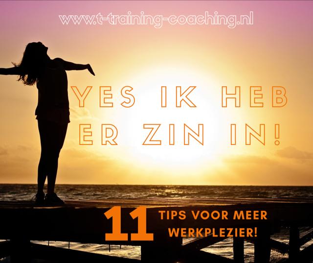 YES, ik heb er zin in! 11 tips voor meer werkplezier…